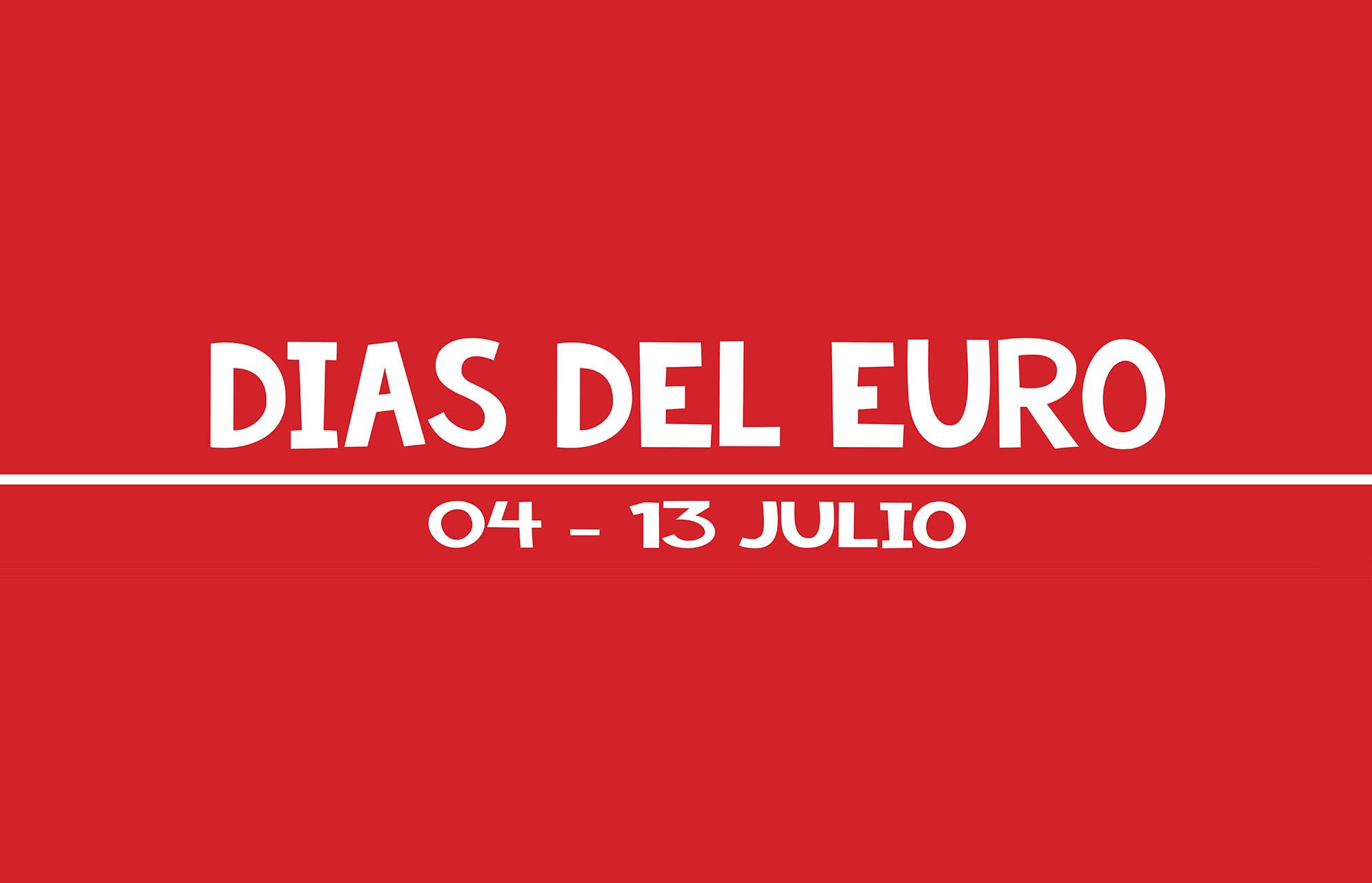 Dias del Euro | 04-13 Julio